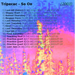 Tripecac - So On (2003)